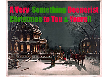 A Very Something Deeperist Christmas - on a snowy, icy winter night, a horse-drawn carriage brings an elegantly dressed woman to a Christmas-decorated near-mansion