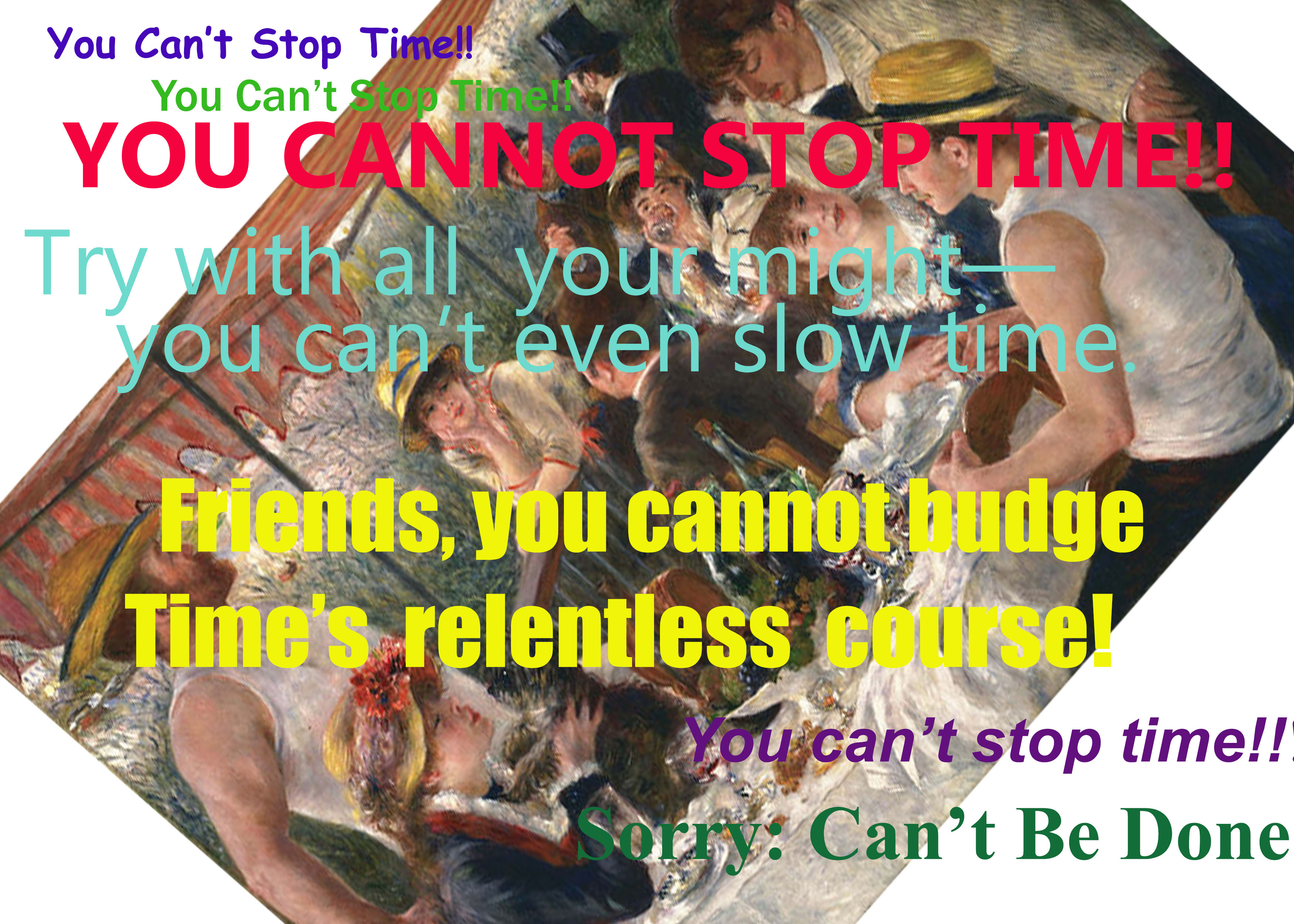 You Can't Stop Time Birthday Card